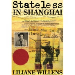"Обложка книги Лилианой Вилленс ""Люди без гражданства в Шанхае"" (Stateless in Shanghai)"